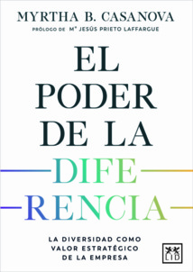 El poder de la diferencia, nuevo libro de Myrtha Casanova
